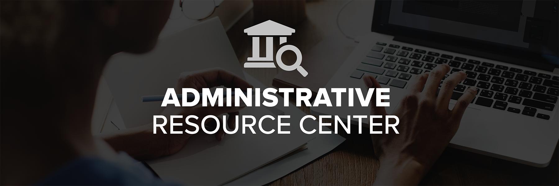 Administrative Resource Center
