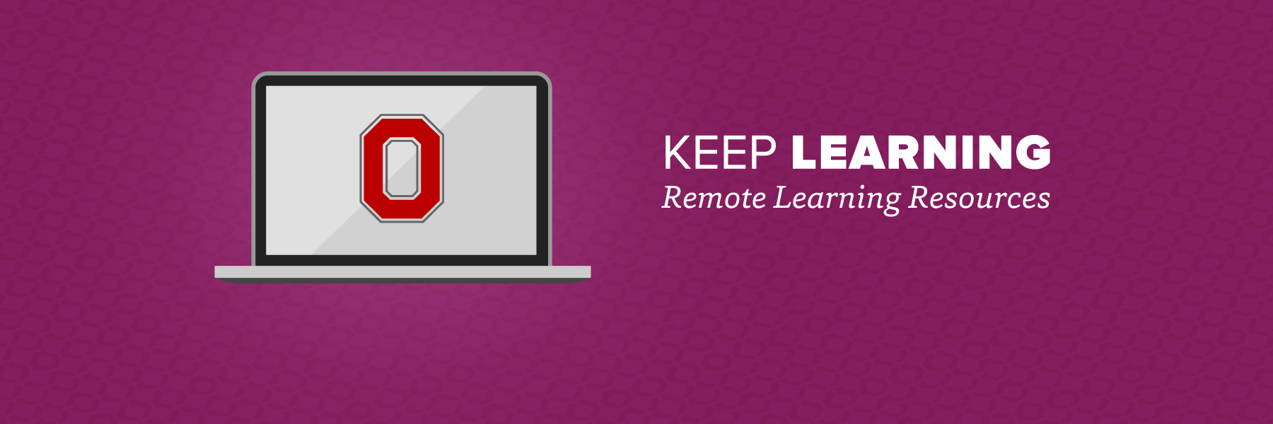 Keep Learning: Remote Learning Resources