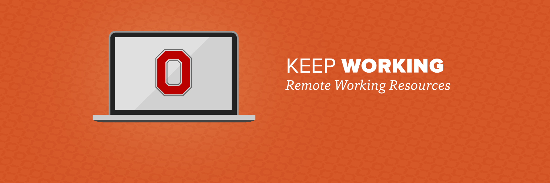 Keep Working: Remote Working Resources